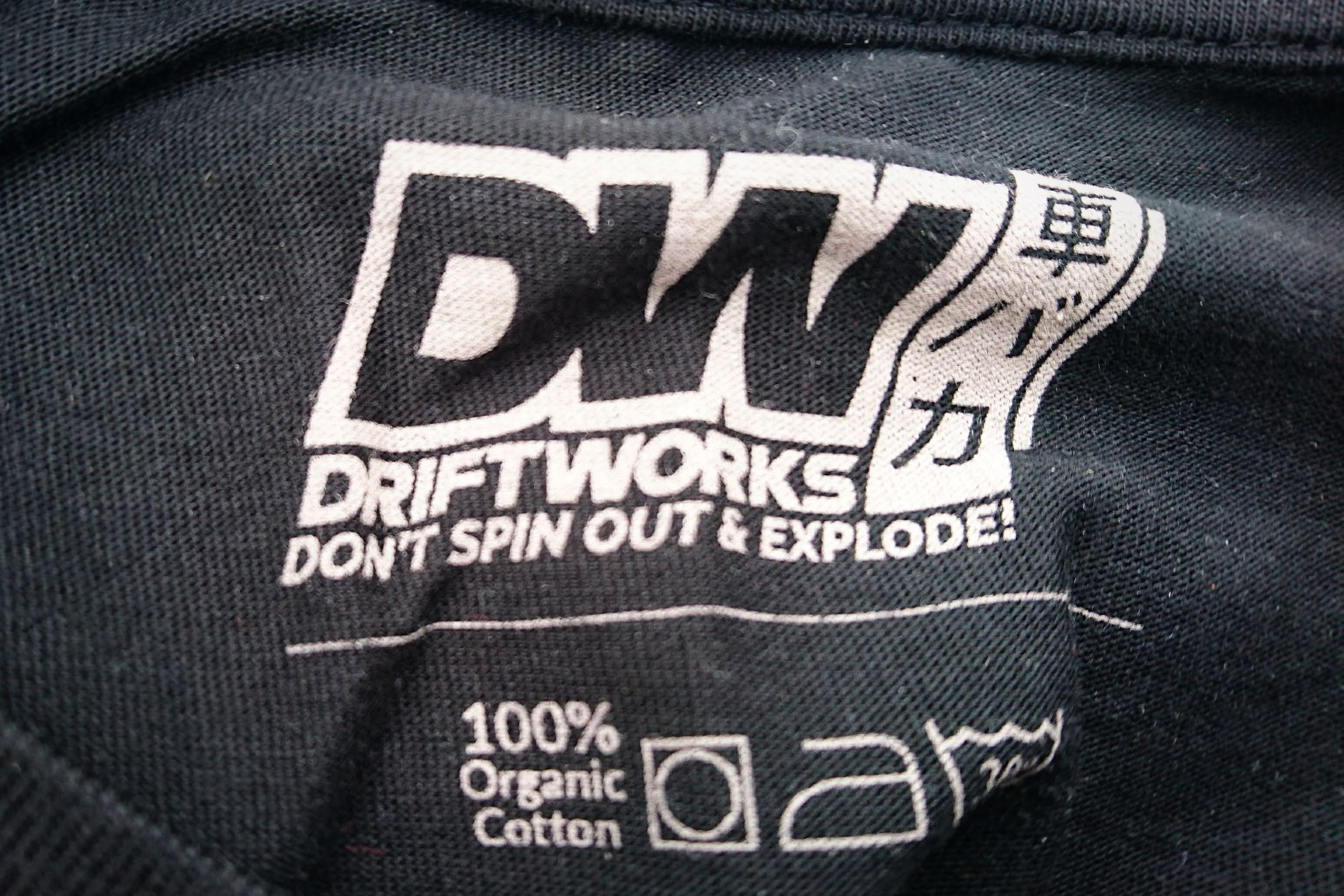 """Driftworks tshirt, writing: """"Don't spin out and explode"""""""