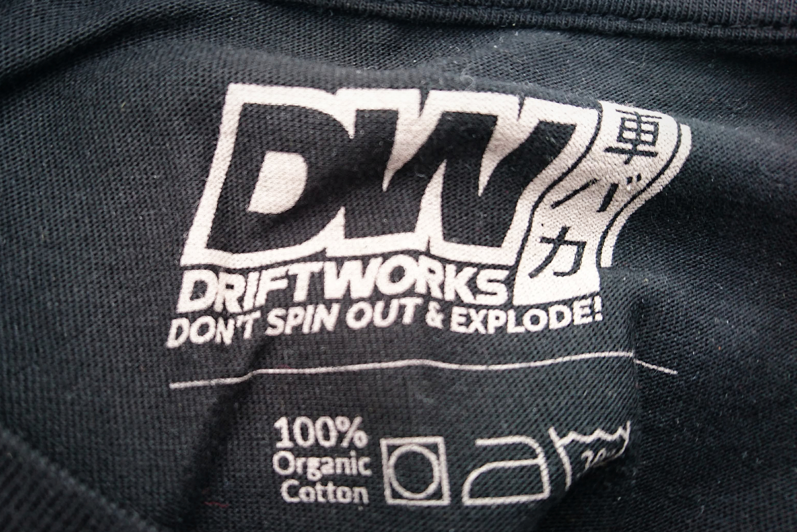 "Driftworks tshirt, writing: ""Don't spin out and explode"""